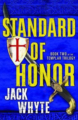 Standard of honor by Jack Whyte, (1940-)