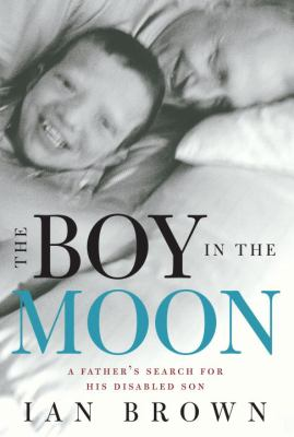 The boy in the moon by Ian Brown, (1954-)