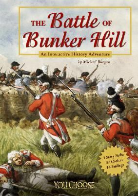 The Battle of Bunker Hill by Michael Burgan