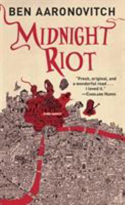 Midnight riot by Ben Aaronovitch, (1964-)