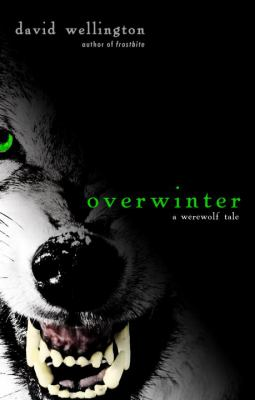 Overwinter by David Wellington,