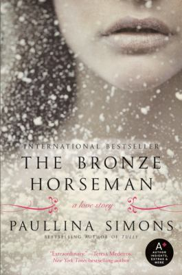 The bronze horseman by Paullina Simons, (1963-)