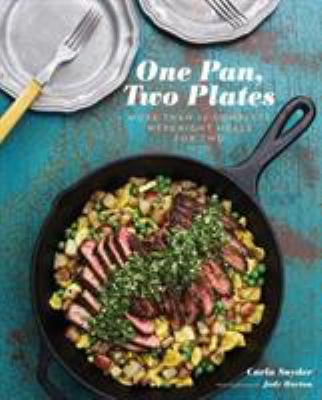 One pan, two plates by Carla Snyder