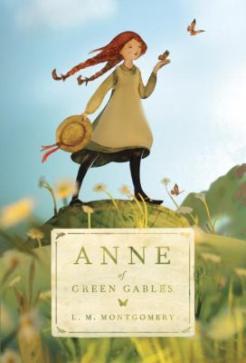 Anne of Green Gables by L. M. Montgomery (1874-1942)
