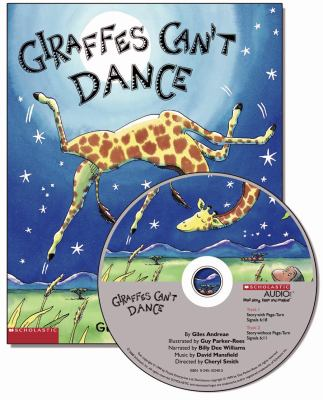 Giraffes can't dance by Giles Andreae (1966-)