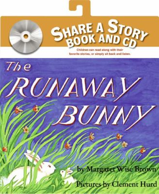 The runaway bunny by Margaret Wise Brown (1910-1952)