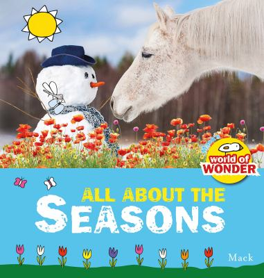 All about the seasons by Mack, (1960-)