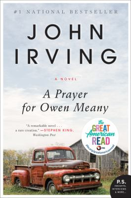 A prayer for Owen Meany by John Irving, (1942-)