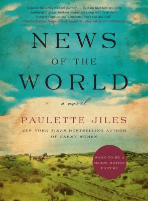 News of the world by Paulette Jiles, (1943-)
