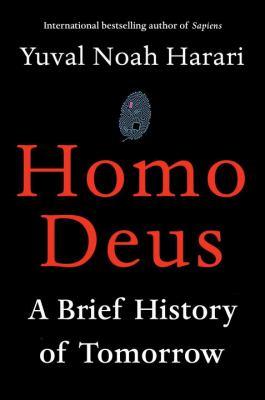 Homo deus by Yuval N. Harari
