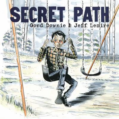 Secret path by Jeff Lemire