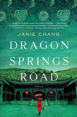 Dragon springs road by Janie Chang, (1960-)
