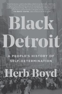 Black Detroit by Herb Boyd, (1938-)