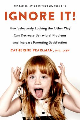 Ignore it! by Catherine Pearlman
