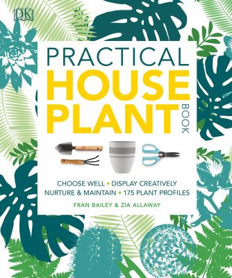 Practical houseplant book by Fran Bailey