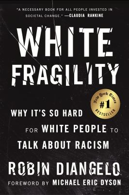 White fragility by Robin J. DiAngelo