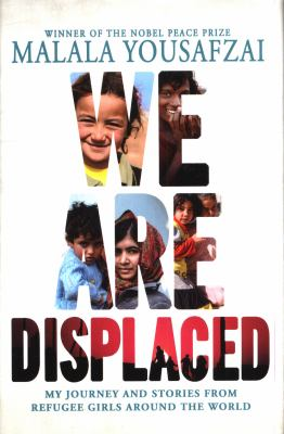 We are displaced by Malala Yousafzai, (1997-)