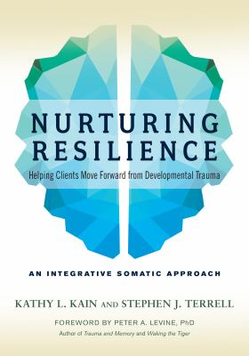 Nurturing resilience by Kathy L. Kain, (1957-)