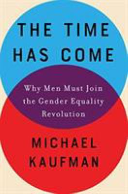 The time has come by Michael Kaufman, (1951-)