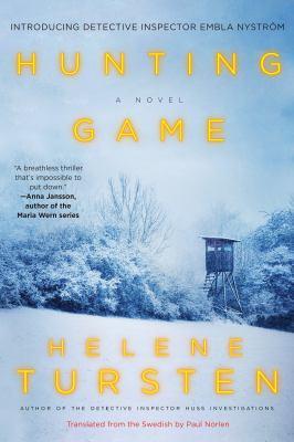 Hunting game by Helene Tursten, (1954-)