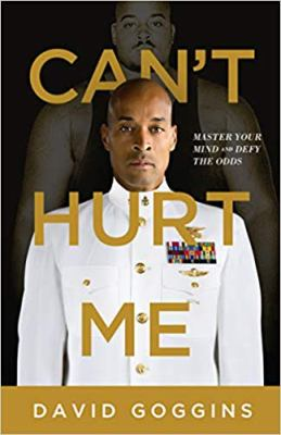 Can't hurt me by David Goggins, (1975-)