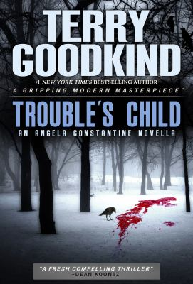 Trouble's child by Terry Goodkind