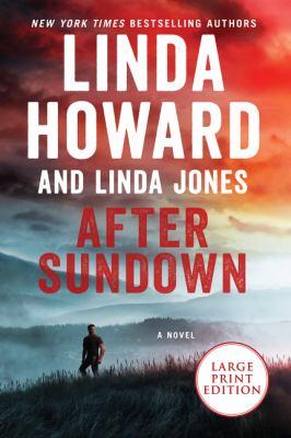 After sundown by Linda Howard, (1950-)