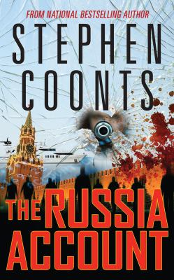 The Russia account by Stephen Coonts, (1946-)