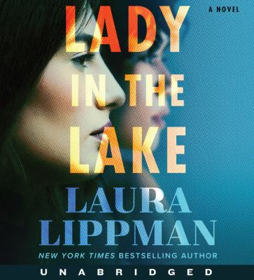 Lady in the lake by Laura Lippman, (1959-)