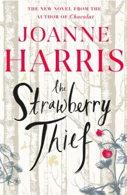 The strawberry thief by Joanne Harris, (1964-)
