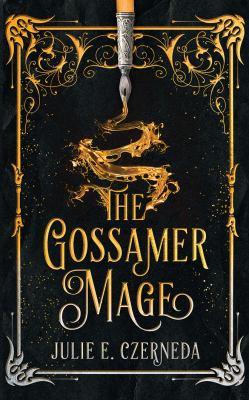 The gossamer mage by Julie Czerneda, (1955-)