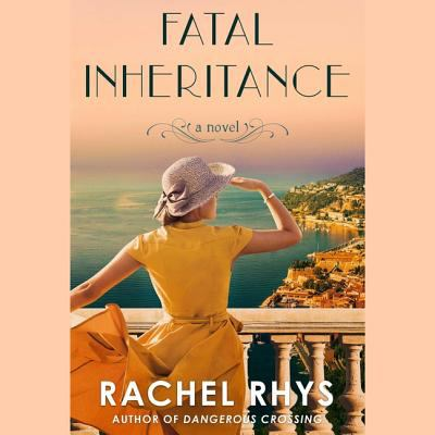 Fatal inheritance by Rachel Rhys, (1963-)