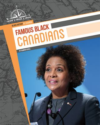 Famous Black Canadians by Ramona Heikel