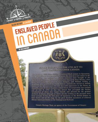 Enslaved people in Canada by Julie Kentner