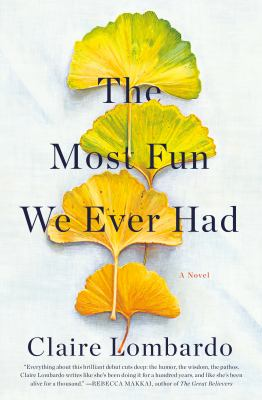 The most fun we ever had by Claire Lombardo, (1988-)