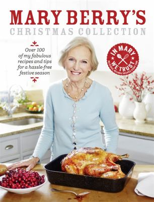 Mary Berry's Christmas collection by Mary Berry, (1935-)
