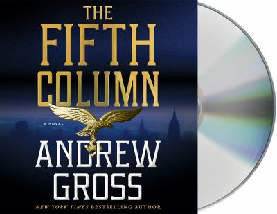 The fifth column by Andrew Gross, (1952-)