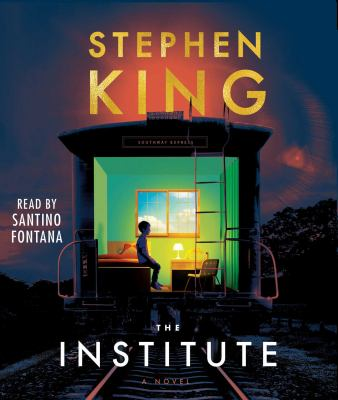 The institute by Stephen King, (1947-)