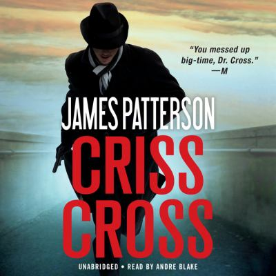Criss cross by James Patterson, (1947-)