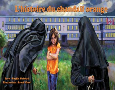 L'histoire du chandail orange by Phyllis Webstad