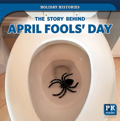 The story behind April Fools' Day by Melissa Raé Shofner