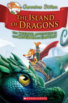 The island of dragons by Geronimo Stilton