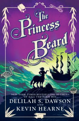 The princess beard by Delilah S. Dawson