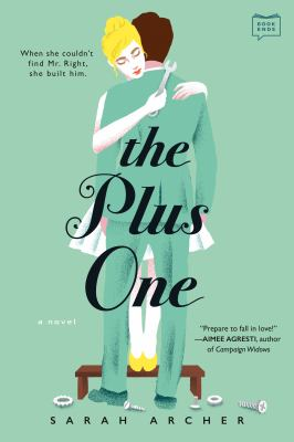 The plus one by Sarah Archer, (1987-)