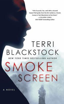 Smoke screen by Terri Blackstock, (1957-)