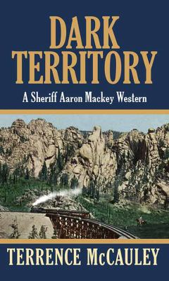 Dark territory by Terrence McCauley