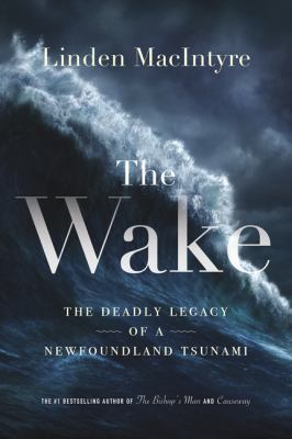 The wake by Linden MacIntyre