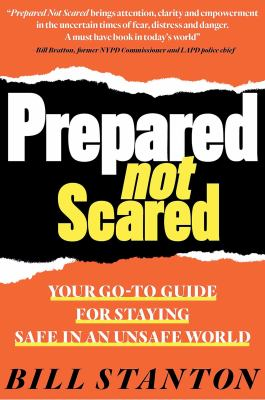 Prepared not scared by Bill Stanton