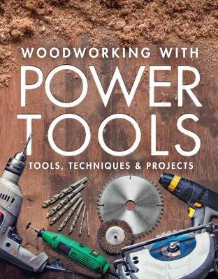 Woodworking with power tools