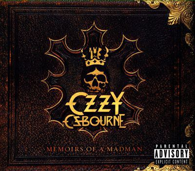 Memoirs of a madman by Ozzy Osbourne, (1948-)